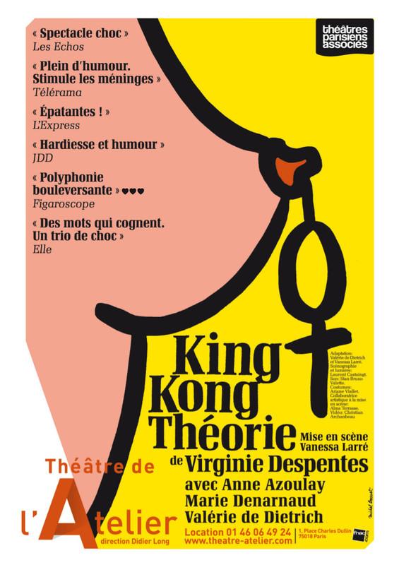 affiche de king kong theorie au théâtre de l'atelier